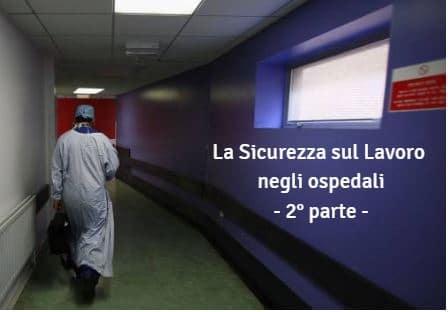 sicurezza sul lavoro ospedali 2 parte
